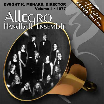 Allegro Handbell Ensemble: Volume I (Bronze Edition)