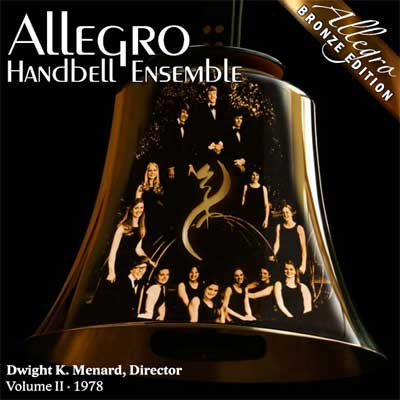 Allegro Handbell Ensemble: Volume II (Bronze Edition)