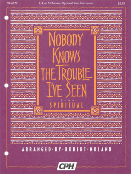 Cover of Nobody Knows The Trouble I've Seen