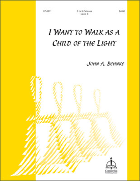Cover of I Want To Walk As A Child Of The Light