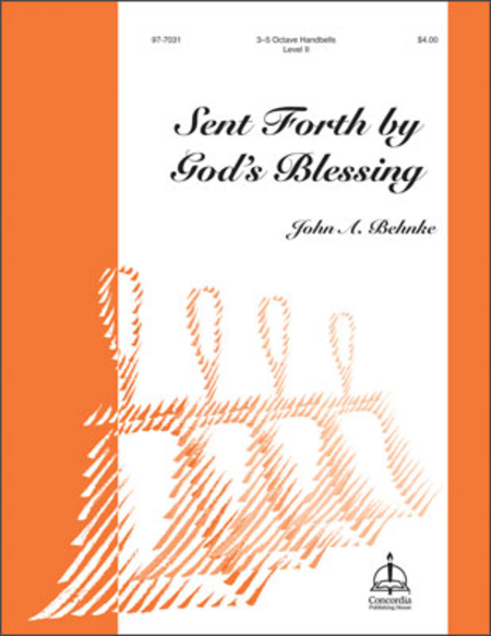 Cover of Sent Forth By God's Blessing