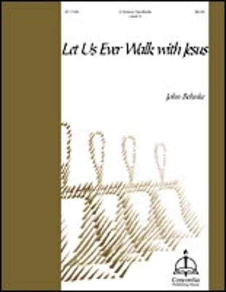 Cover of Let Us Ever Walk with Jesus