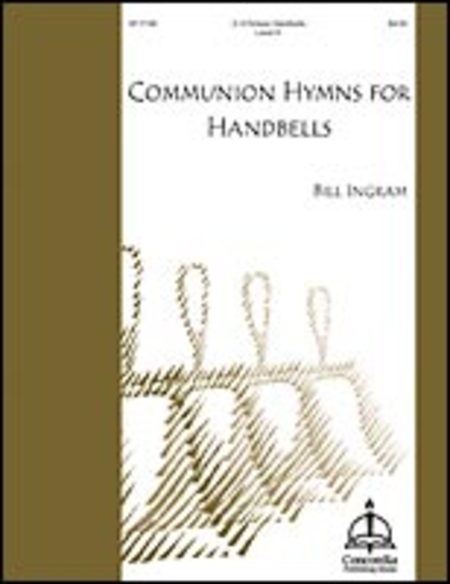 Cover of Communion Hymns for Handbells