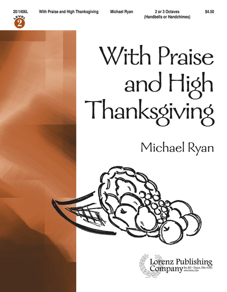 Cover of With Praise and High Thanksgiving