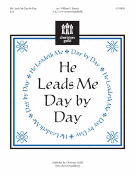 Cover of He Leads Me Day by Day