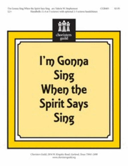 Cover of I'm Gonna Sing When the Spirit Says Sing