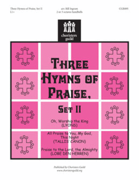 Cover of Three Hymns of Praise, Set II