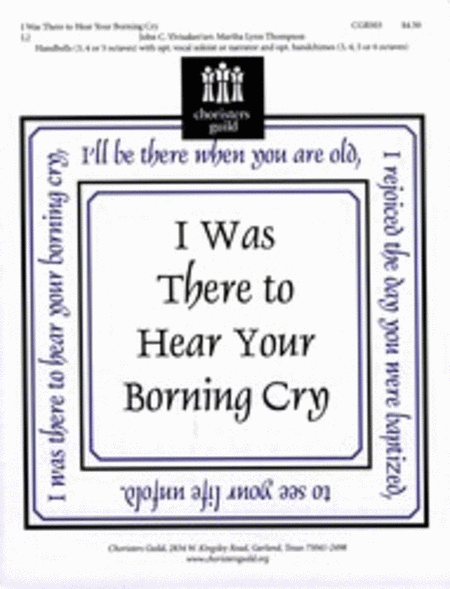Cover of I Was There to Hear Your Borning Cry