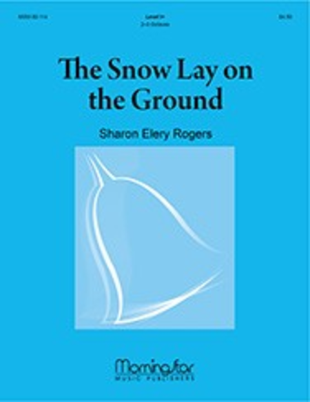 Cover of The Snow Lay on the Ground