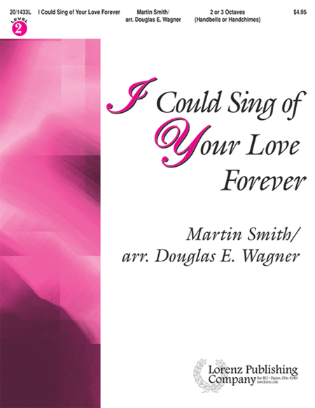 Cover of I Could Sing of Your Love Forever