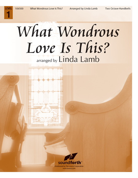Cover of What Wondrous Love Is This