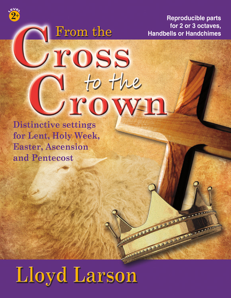 Cover of From the Cross to the Crown