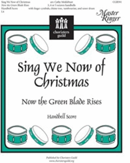 Cover of Sing We Now of Christmas (Now the Green Blade Rises) - Handbell Part