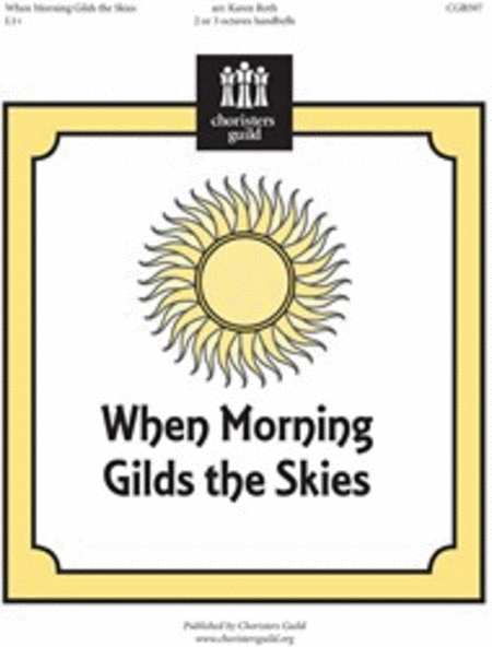 Cover of When Morning Gilds the Skies