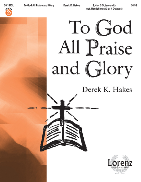 Cover of To God All Praise and Glory