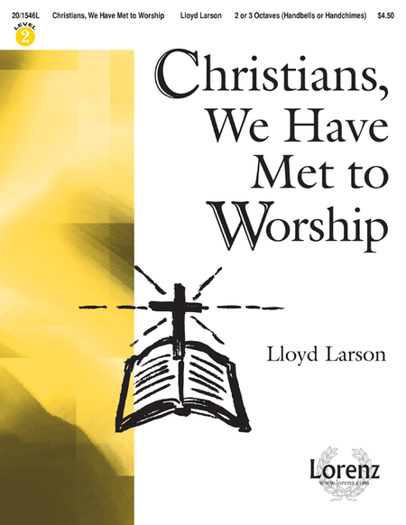 Cover of Christians, We Have Met to Worship