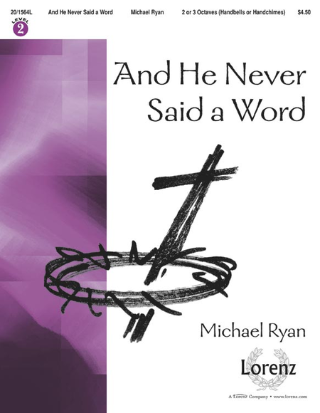 Cover of And He Never Said a Word