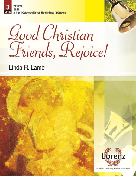 Cover of Good Christian Friends, Rejoice!