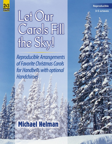 Cover of Let Our Carols Fill the Sky!