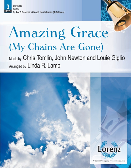 Cover of Amazing Grace (My Chains Are Gone)