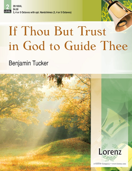 Cover of If Thou But Trust in God to Guide Thee