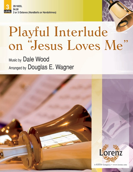 "Cover of Playful Interlude on ""Jesus Loves Me"""