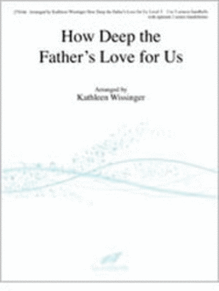Cover of How Deep the Father's Love for Us