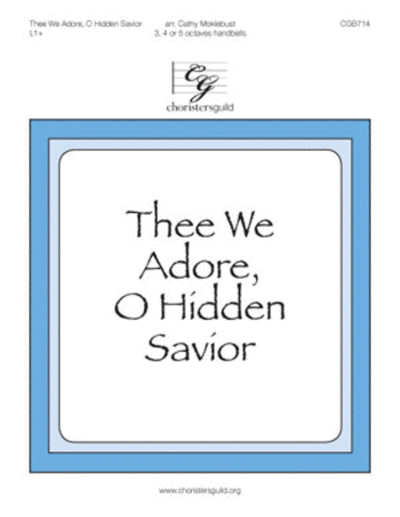 Cover of Thee We Adore, O Hidden Savior