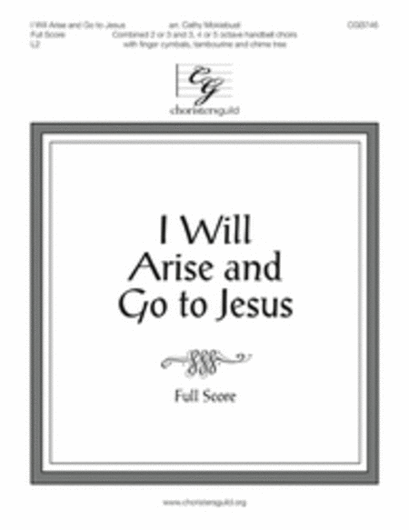 Cover of I Will Arise and Go to Jesus - Full Score