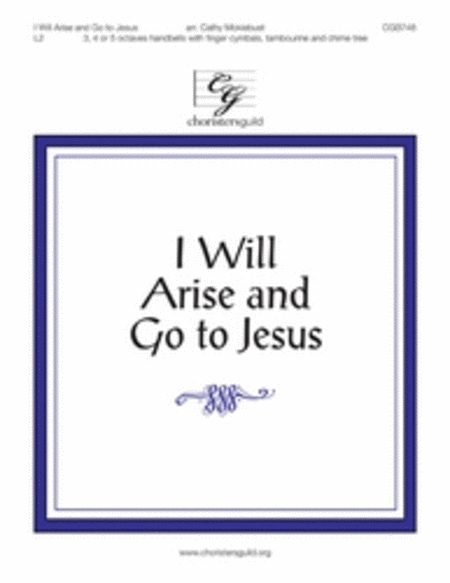 Cover of I Will Arise and Go to Jesus - 3-5 octave HB Score
