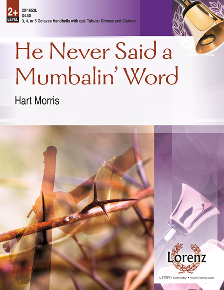 Cover of He Never Said a Mumbalin' Word