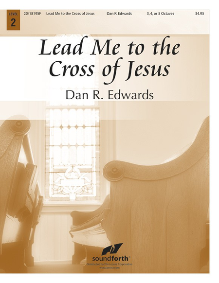Cover of Lead Me to the Cross of Jesus