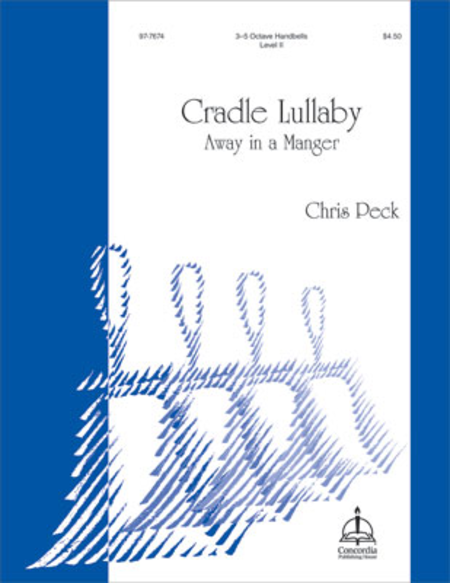 Cover of Cradle Lullaby: Away in a Manger