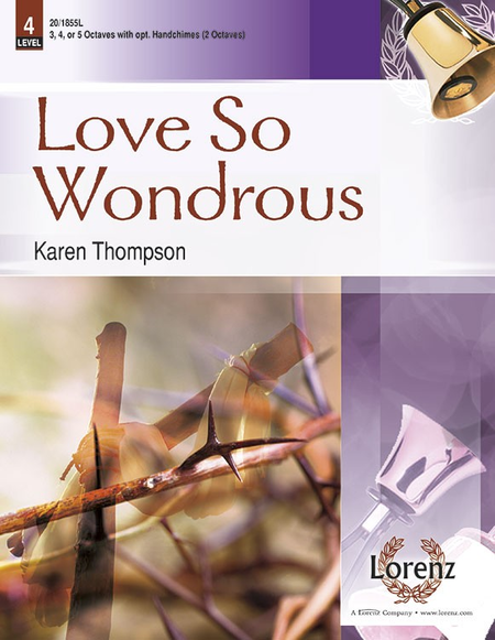 Cover of Love So Wondrous