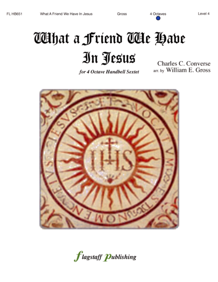 Cover of What a Friend We Have In Jesus