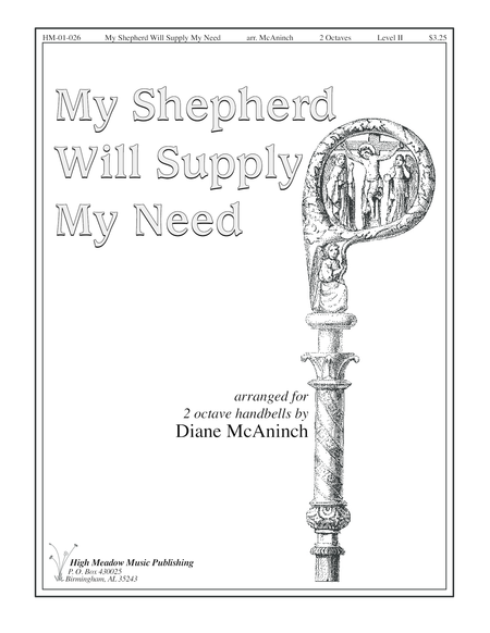 Cover of My Shepherd Will Supply My Need