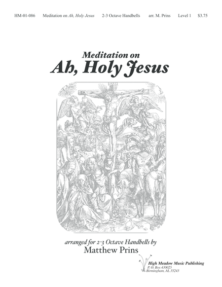 Cover of Meditation on Ah Holy Jesus