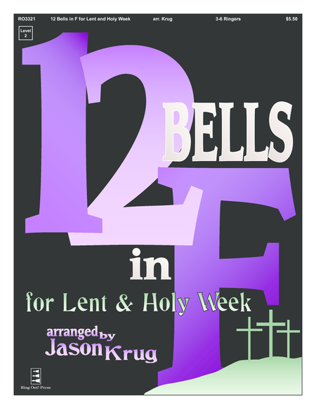 Cover of 12 Bells in F for Lent and Holy Week