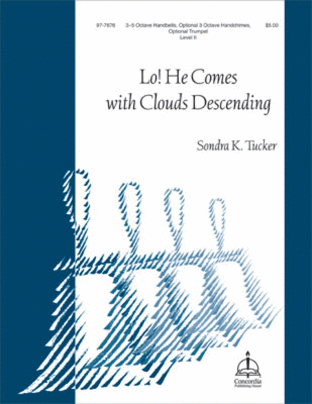 Cover of Lo! He Comes with Clouds Descending