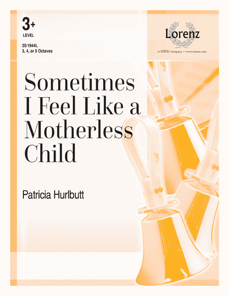 Cover of Sometimes I Feel Like a Motherless Child