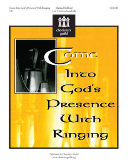 Cover of Come into God's Presence with Ringing