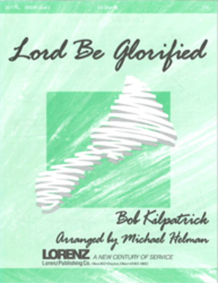 Cover of Lord Be Glorified