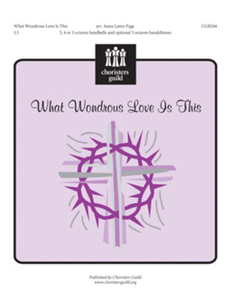 Cover of What Wondrous Love Is This?