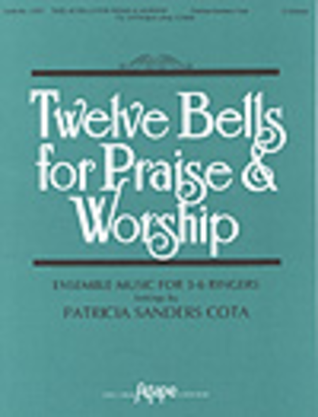 Cover of Twelve Bells for Praise & Worship