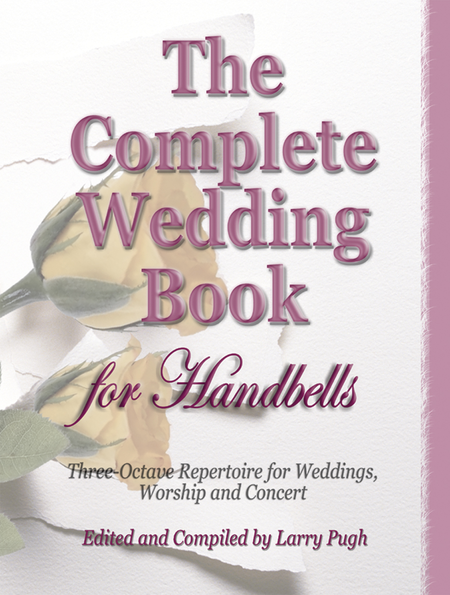Cover of The Complete Wedding Book for Handbells