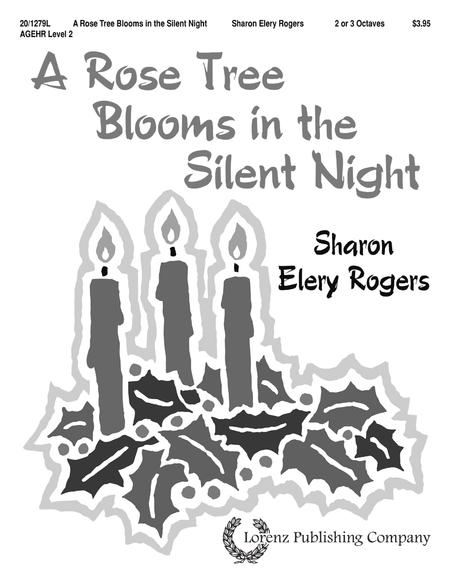 Cover of A Rose Tree Blooms in the Silent Night
