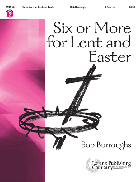 Cover of Six or More for Lent and Easter