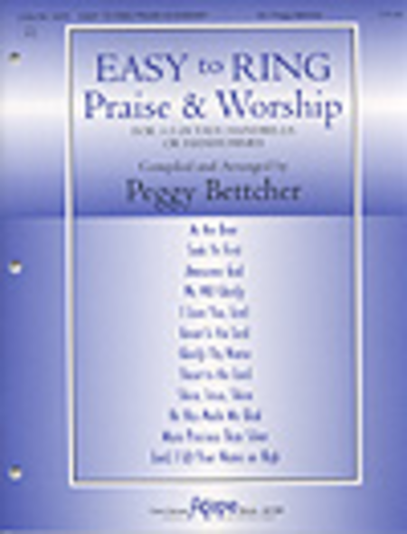 Cover of Easy To Ring Praise & Worship