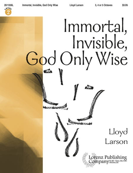 Cover of Immortal, Invisible God Only Wise