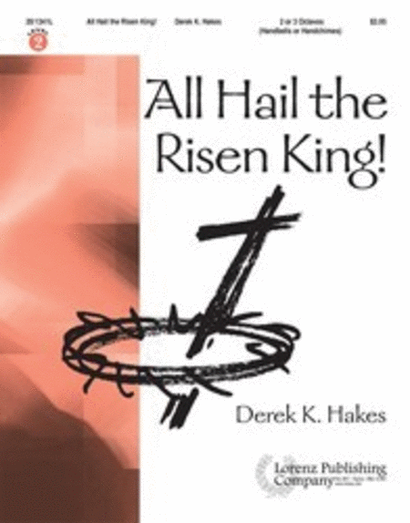 Cover of All Hail the Risen King!